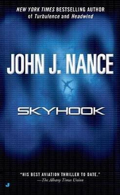 Skyhook (Paperback): John J. Nance