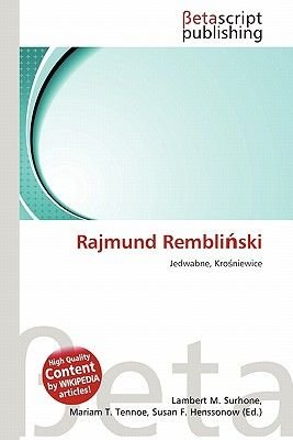 Rajmund Rembli Ski (Paperback): Lambert M. Surhone, Mariam T. Tennoe, Susan F. Henssonow
