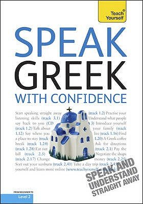 Teach Yourself Speak Greek with Confidence (CD, 2nd Revised edition): Howard Middle, Hara Garoufalia-Middle