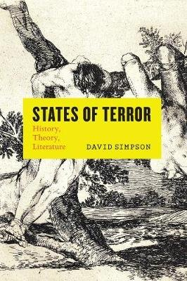 States of Terror - History, Theory, Literature (Paperback): David Simpson