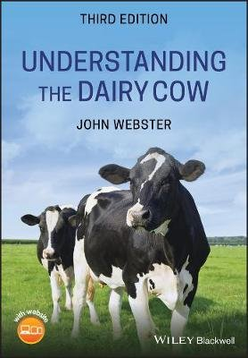 Understanding the Dairy Cow (Paperback, 3rd Edition): John Webster
