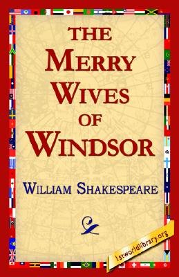 The Merry Wives of Windsor (Hardcover): William Shakespeare