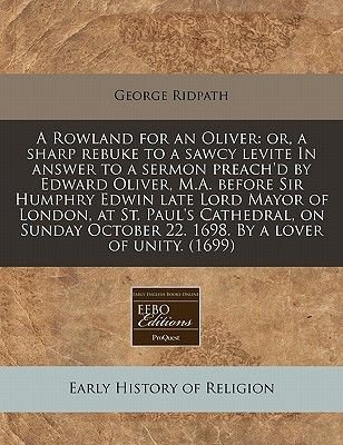 A Rowland for an Oliver - Or, a Sharp Rebuke to a Sawcy