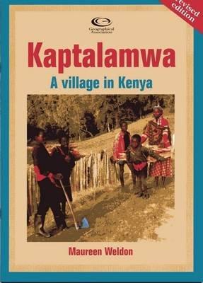Kaptalamwa - A Village in Kenya (Paperback, Revised edition): Maureen Weldon