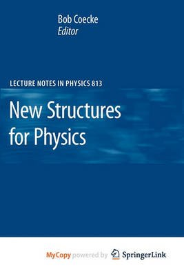 New Structures for Physics (Paperback): Bob Coecke