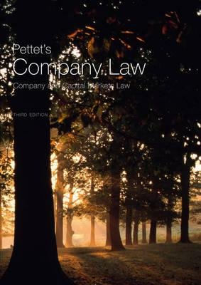 Pettet's Company Law - Company and Capital Markets Law (Paperback, 3rd Revised edition): John Lowry, Arad Reisberg