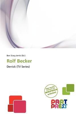 Rolf Becker (Paperback): Ben Stacy Jerrik
