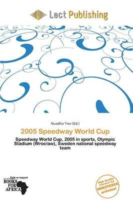 2005 Speedway World Cup (Paperback):