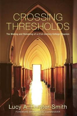 Crossing Thresholds (Paperback): Lucy A. Forster-Smith