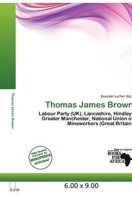Thomas James Brown (Paperback): Evander Luther