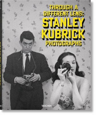 Stanley Kubrick Photographs. Through a Different Lens (English, French, German, Hardcover): Luc Sante, Sean Corcoran, Donald...