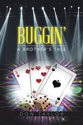 Buggin' - A Brother's Tale (Paperback): Don Taylor