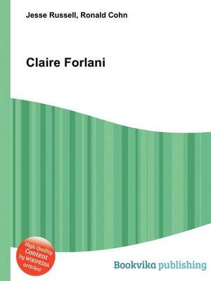 Claire Forlani (Paperback): Jesse Russell, Ronald Cohn