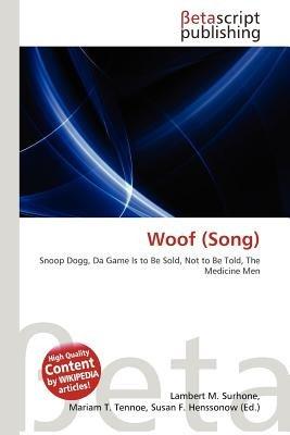 Woof (Song) (Paperback): Lambert M  Surhone, Mariam T