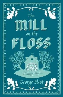 The Mill on the Floss (Paperback): George Eliot