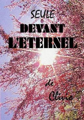 Seule Devant L'eternel (French, Paperback): Clivio