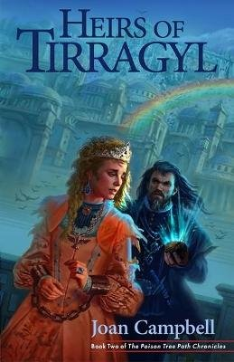 Heirs of Tirragyl (Paperback): Joan Campbell