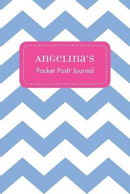 Angelina's Pocket Posh Journal, Chevron (Paperback): Andrews McMeel Publishing