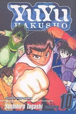 YuYu Hakusho, Volume 10 - Unforgivable! (Hardcover, Turtleback School & Library ed.): Yoshihiro Togashi