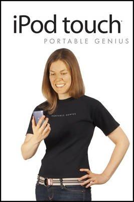 iPod Touch Portable Genius (Paperback): Paul McFedries, Jesse D. Hollington