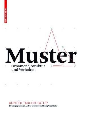 Muster (English, German, Electronic book text): Andrea Gleiniger, Georg Vrachliotis