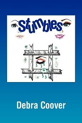 Stumbles (Paperback): Debra Coover