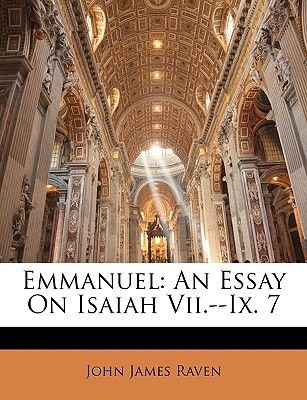 Emmanuel - An Essay on Isaiah VII.--IX. 7 (Paperback): John James Raven