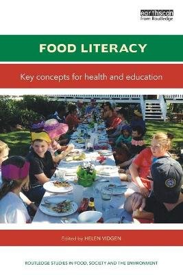 Food Literacy - Key concepts for health and education (Paperback): Helen Vidgen