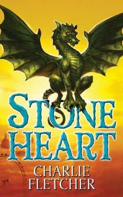 Stoneheart (Hardcover): Charlie Fletcher