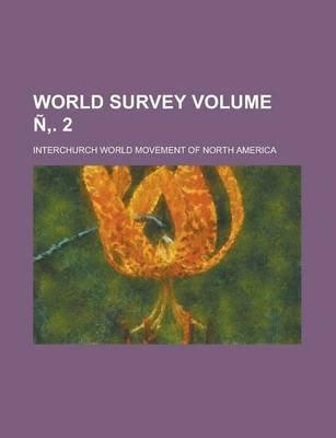 World Survey Volume N . 2 (Paperback): Interchurch World America