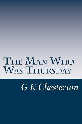 The Man Who Was Thursday (Paperback): G. K. Chesterton
