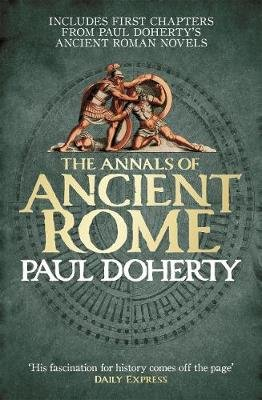 The Annals of Ancient Rome (Electronic book text, Digital original): Paul Doherty