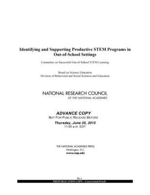 Identifying and Supporting Productive STEM Programs in Out-of-School Settings (Paperback): National Research Council, Division...