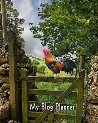 My Blog Planner - Country Life (Paperback): Kim Marie Johnson