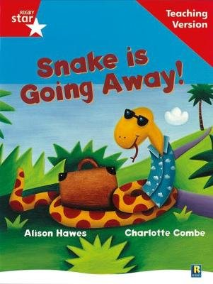 Rigby Star Guided Reading Red Level: Snake is Going Away Teaching Version (Paperback, Rev Ed):
