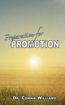 Preparation for Promotion (Paperback): Dr Connie Williams