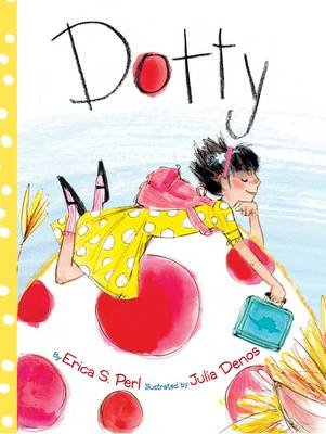 Dotty (Hardcover): Erica S. Perl
