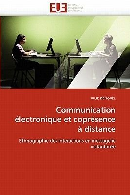 Communication Electronique Et Copresence a Distance (French, Paperback): Denouel-J