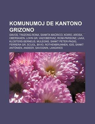 59521d836 Komunumoj de Kantono Grizono - Davos, Tinizong-Rona, Sankta Ma Rico, Koiro