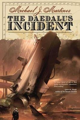 The Daedalus Incident - Book One of the Daedalus Series (Paperback): Michael J Martinez