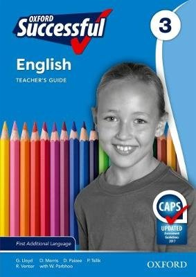 Oxford successful English CAPS: Gr 3: Teacher's guide & posters - First additional language (Paperback): G Lloyd, D....
