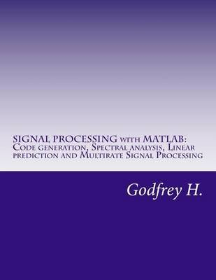 Signal Processing with MATLAB - Code Generation, Spectral Analysis