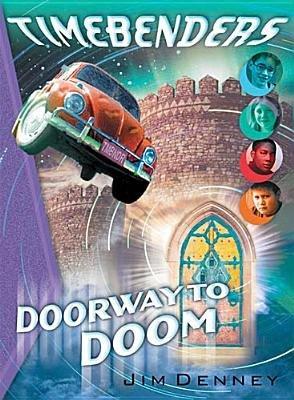 Doorway to Doom (Paperback): James D Denney