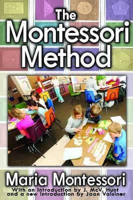 The Montessori Method (Paperback): Maria Montessori