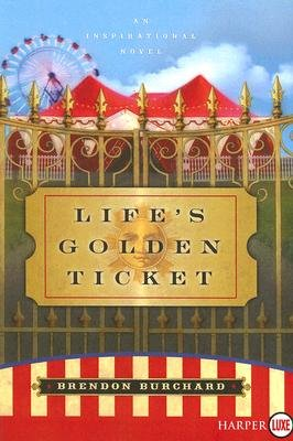 Life's Golden Ticket (Large print, Paperback, large type edition): Brendon Burchard