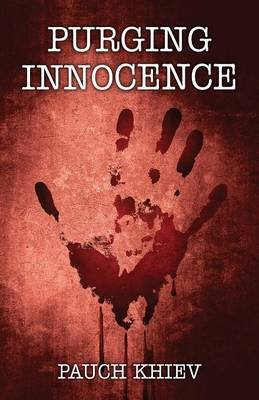 Purging Innocence (Paperback): Pauch Khiev