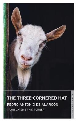 The Three-Cornered Hat (Paperback): Pedro Antonio De Alarcon