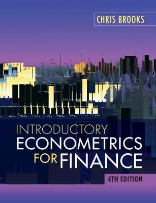 Introductory Econometrics for Finance (Paperback, 4th Revised edition): Chris Brooks