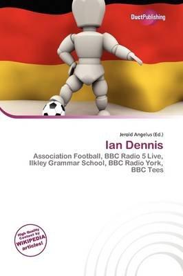 Ian Dennis (Paperback): Jerold Angelus