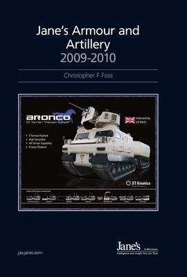 Jane's Armour and Artillery, 2009-2010 2009/2010 (Hardcover, 30th edition): Christopher F. Foss, Richard Stickland